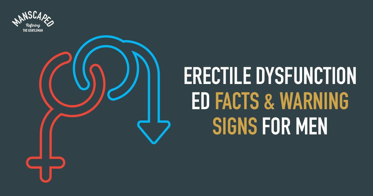 Erectile Dysfunction ED Facts and Warning Signs for Men
