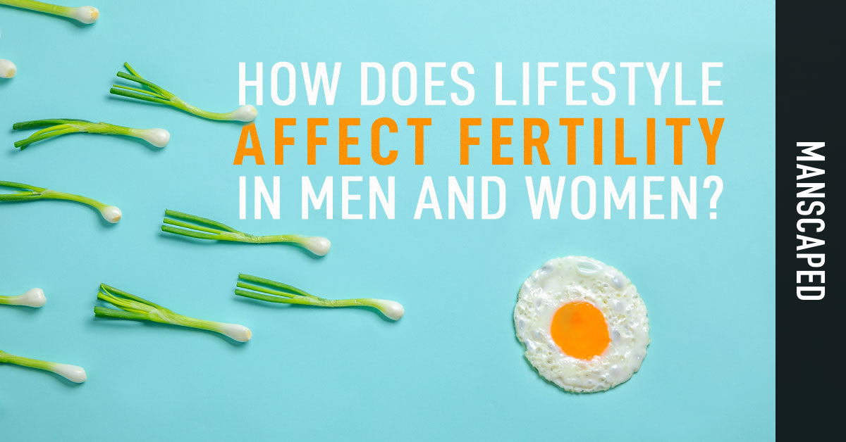 How Does Lifestyle Affect Fertility in Men and Women?