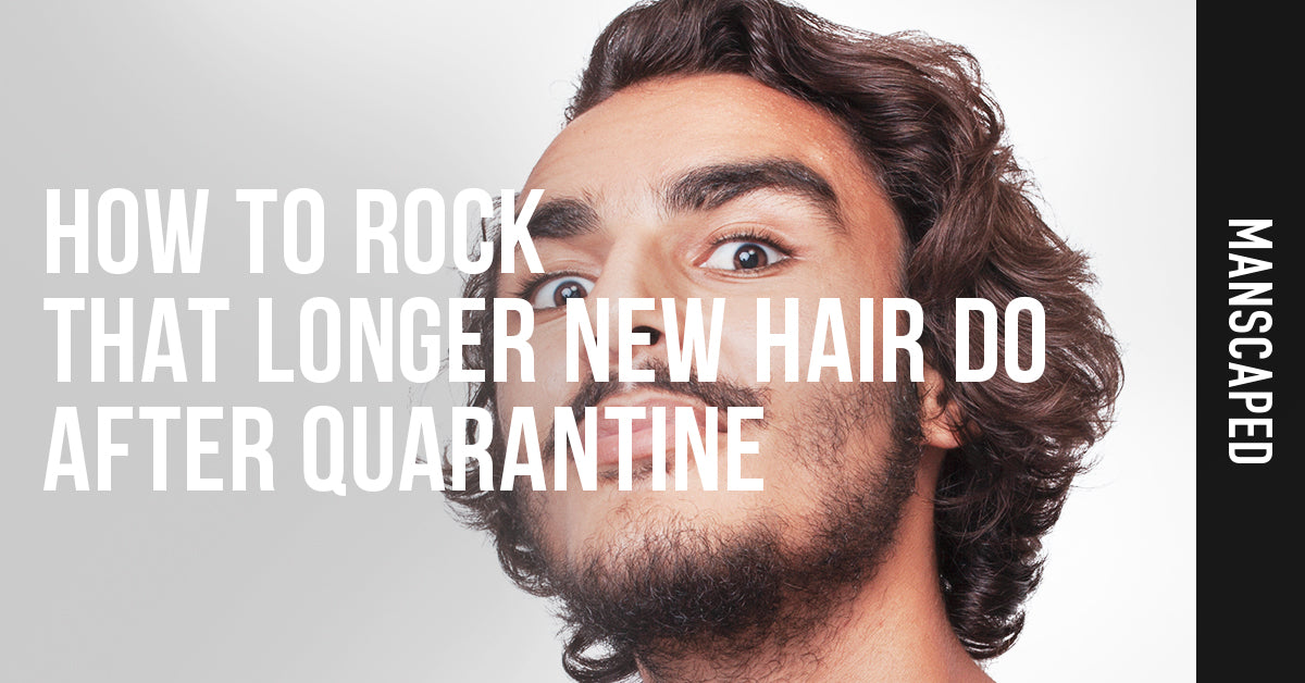 How to Rock That Longer New Hair Do After Quarantine