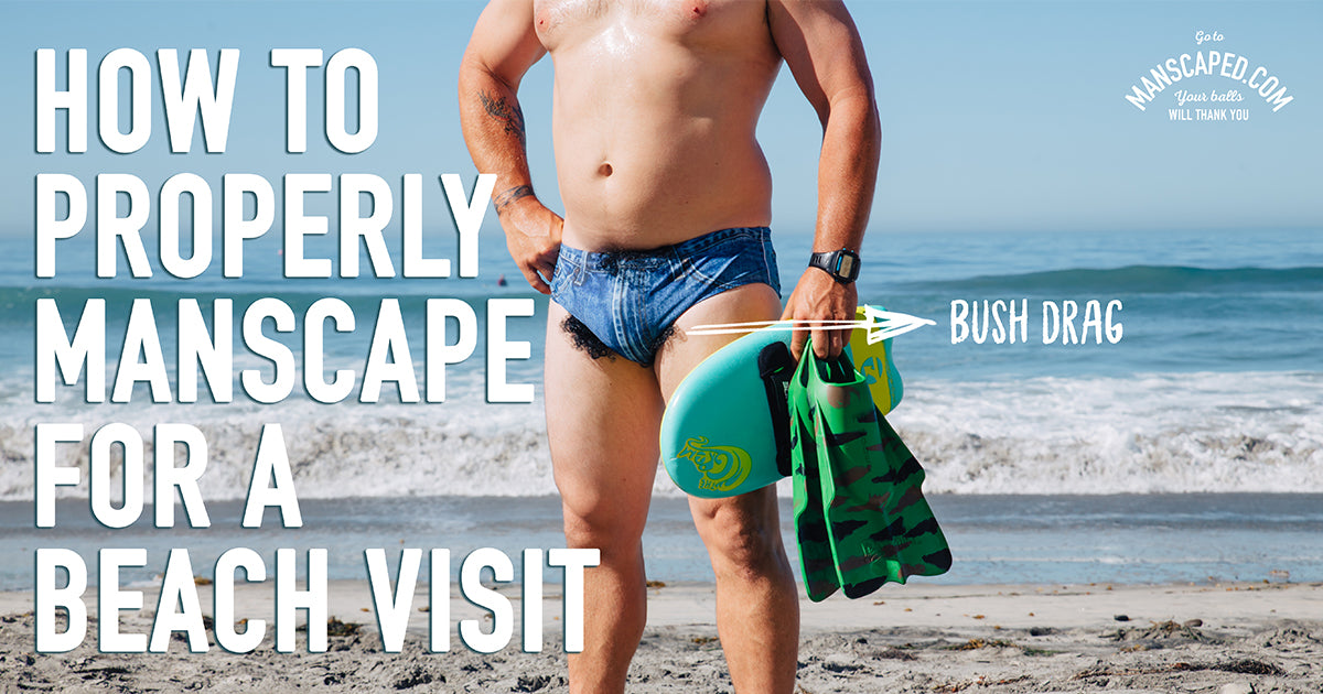 How To Properly Manscape For A Beach Visit