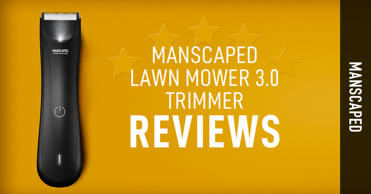 MANSCAPED™ Lawn Mower™ 3.0 Trimmer Reviews