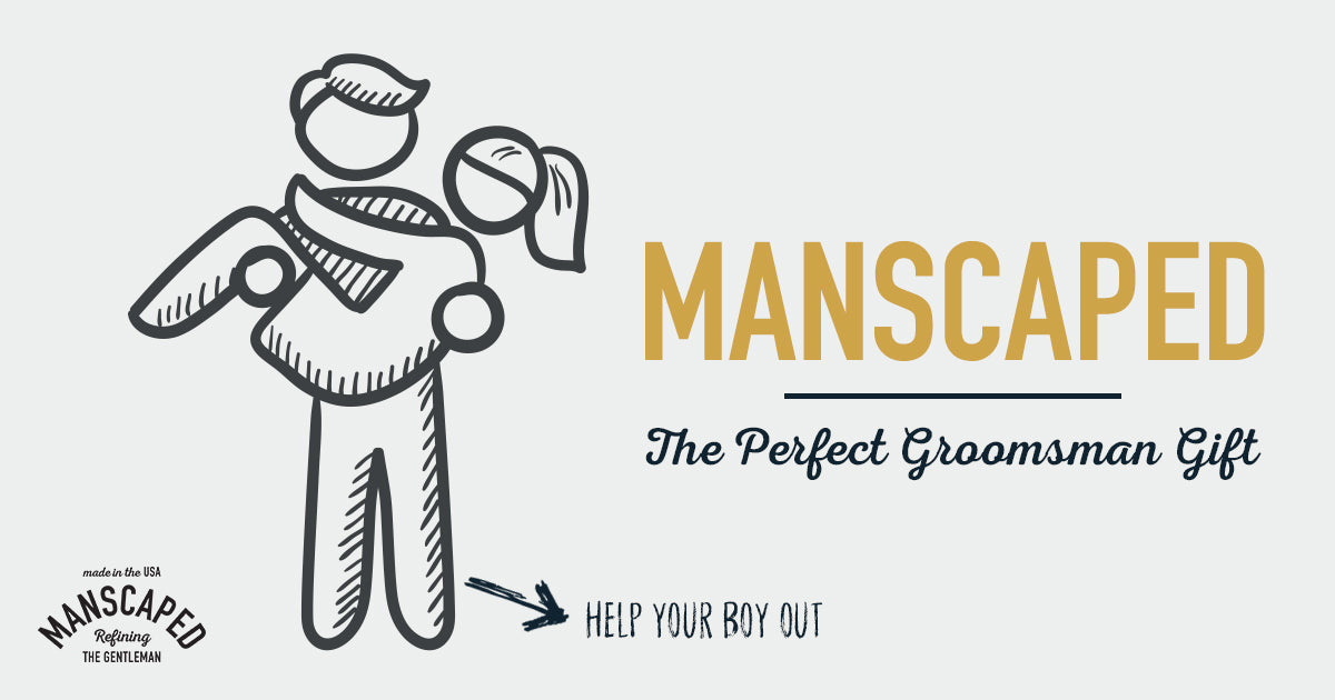Manscaped - The Perfect Groomsman Gift Idea