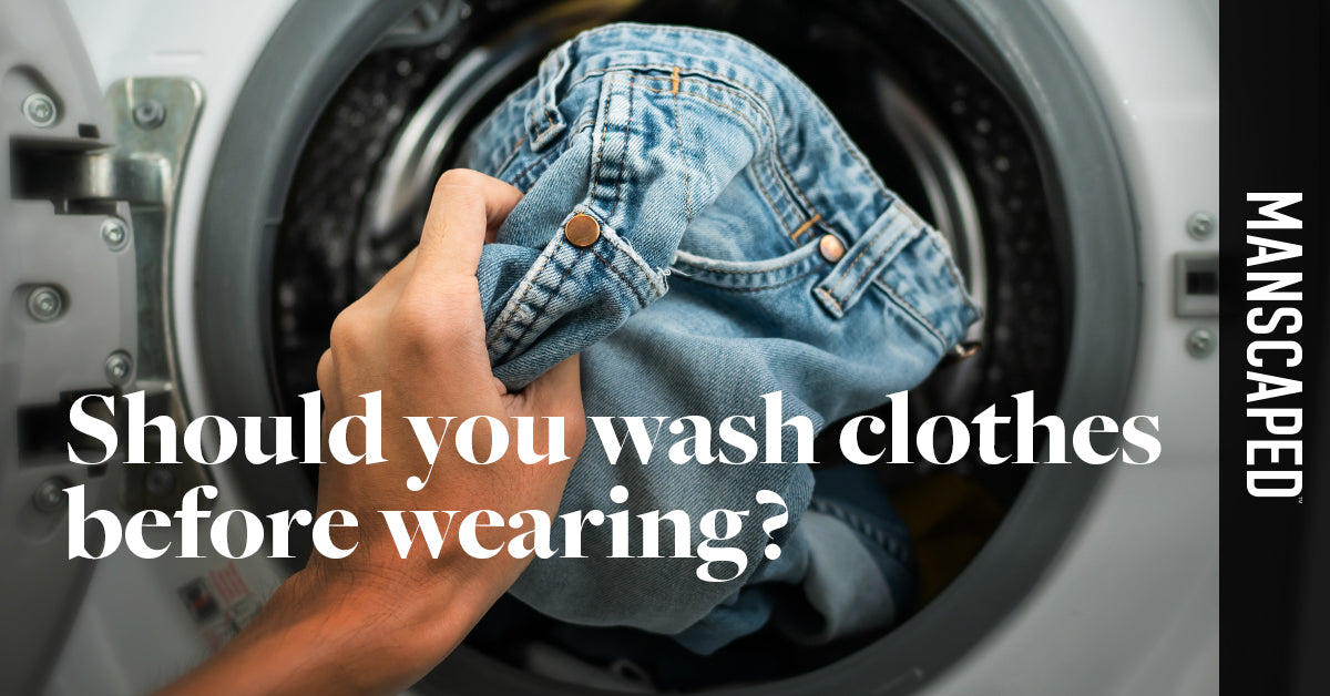 Should You Wash Clothes Before Wearing? - Yes, Here's Why