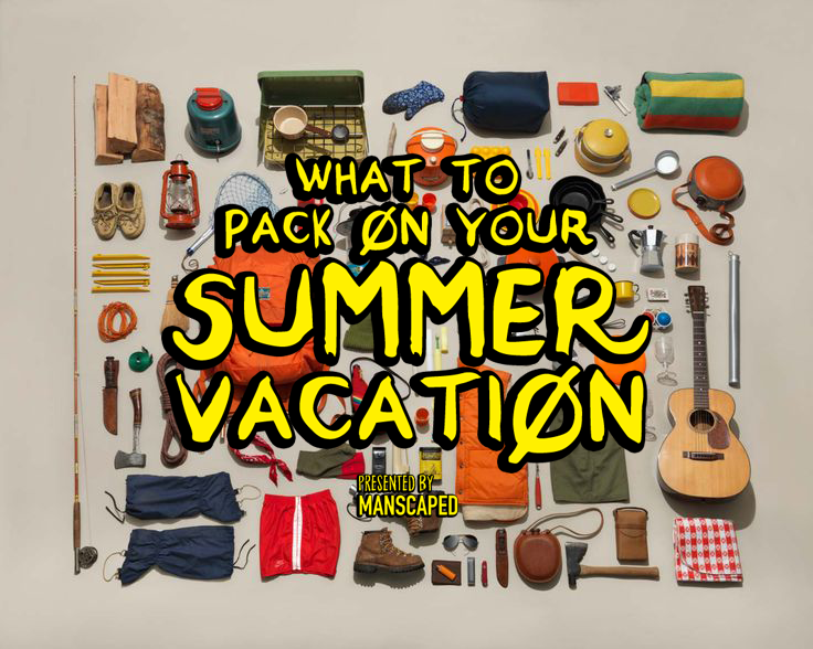 What to pack on your summer vacation