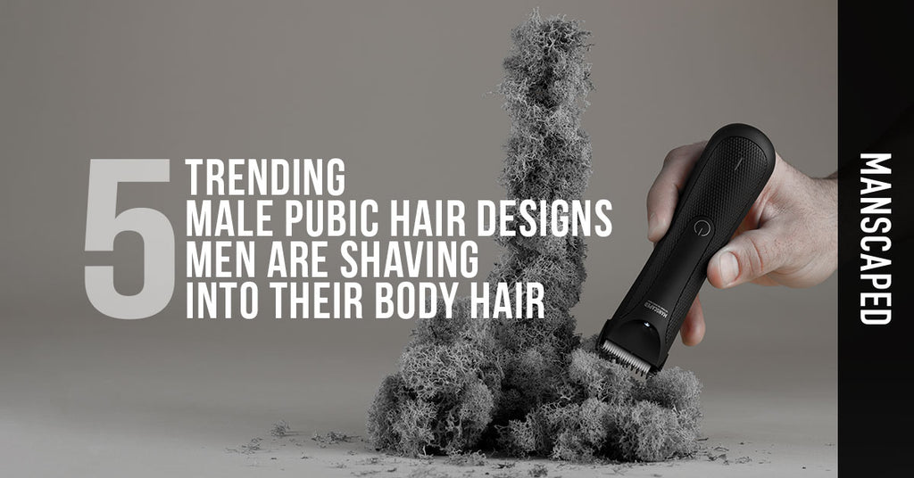 5 Trending Manscaping Groin Designs Designs Tips Pictures Manscaped