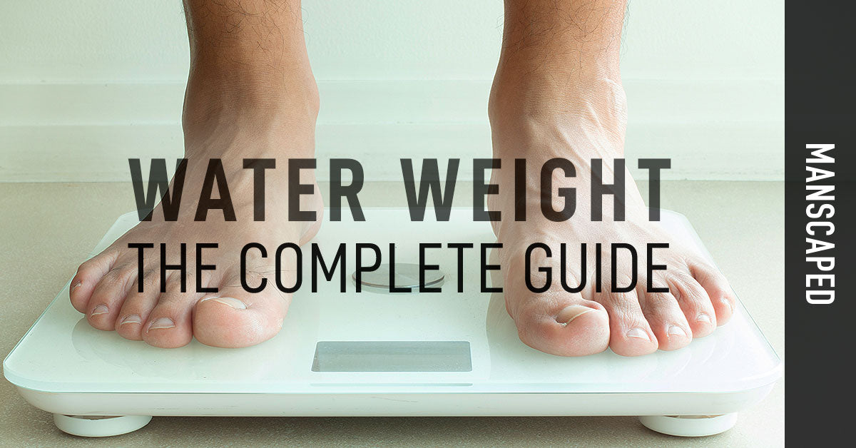 Water Weight: The Complete Guide