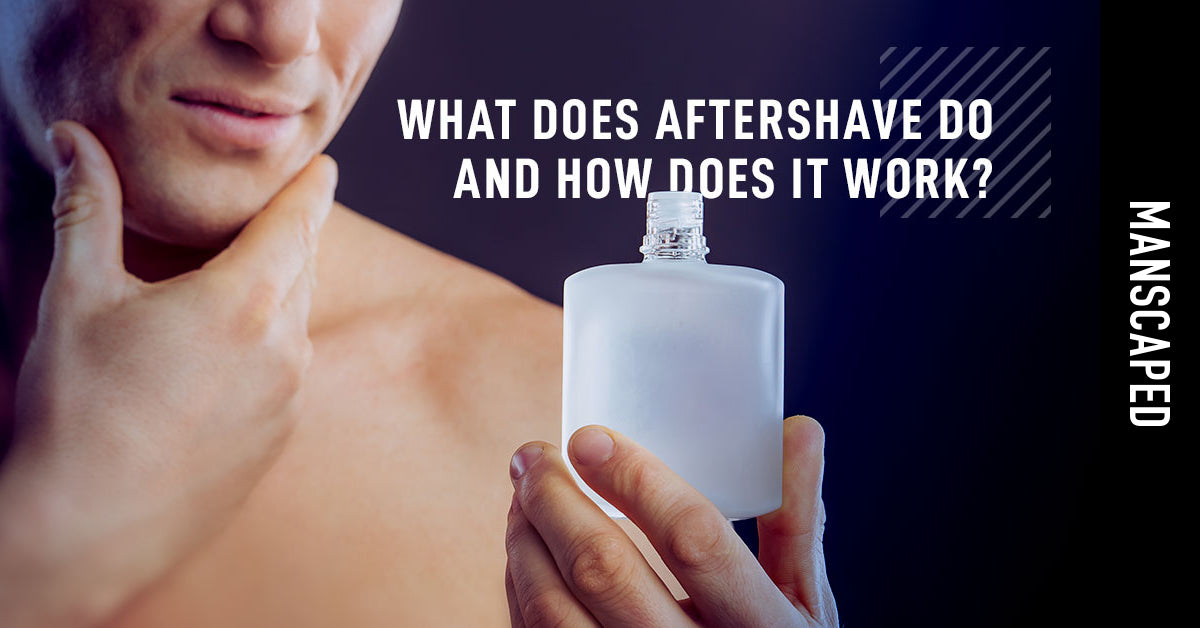 What Does Aftershave Do and How Does It Work?