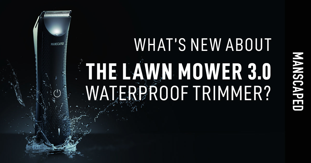 What's New About The Lawn Mower™ 3.0 Waterproof Trimmer?