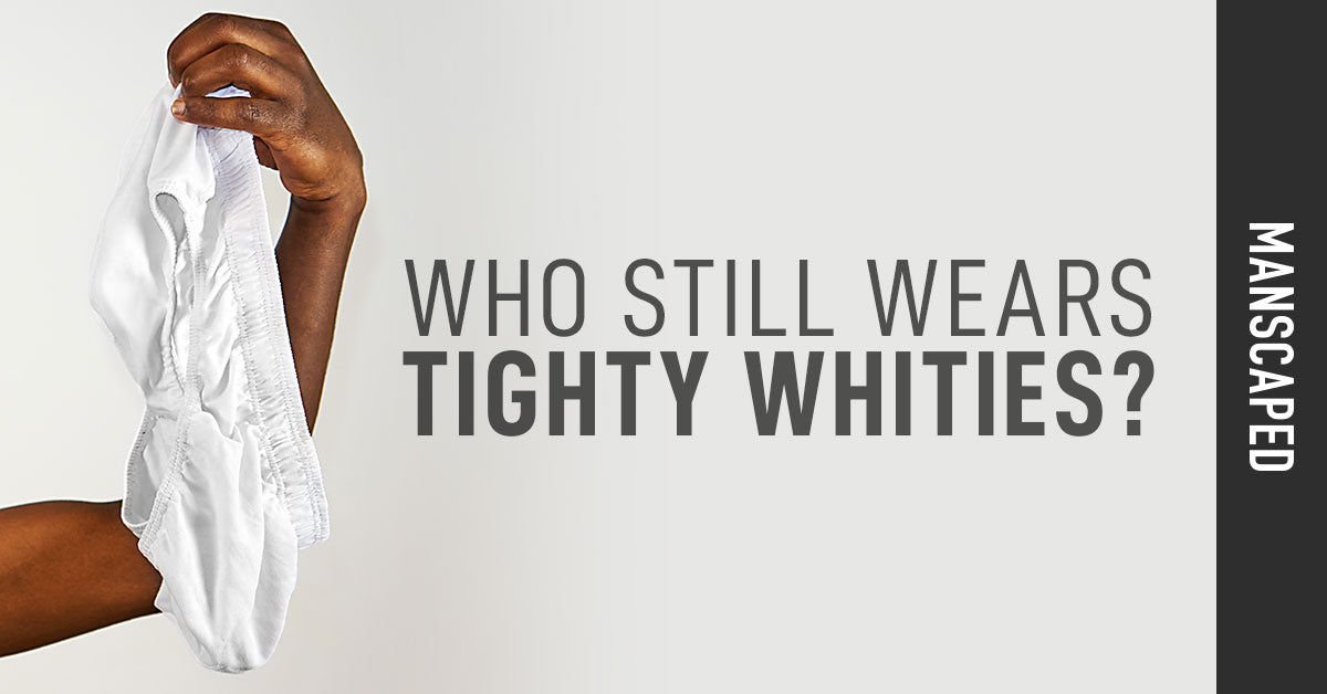 Who Still Wears Tighty Whities?