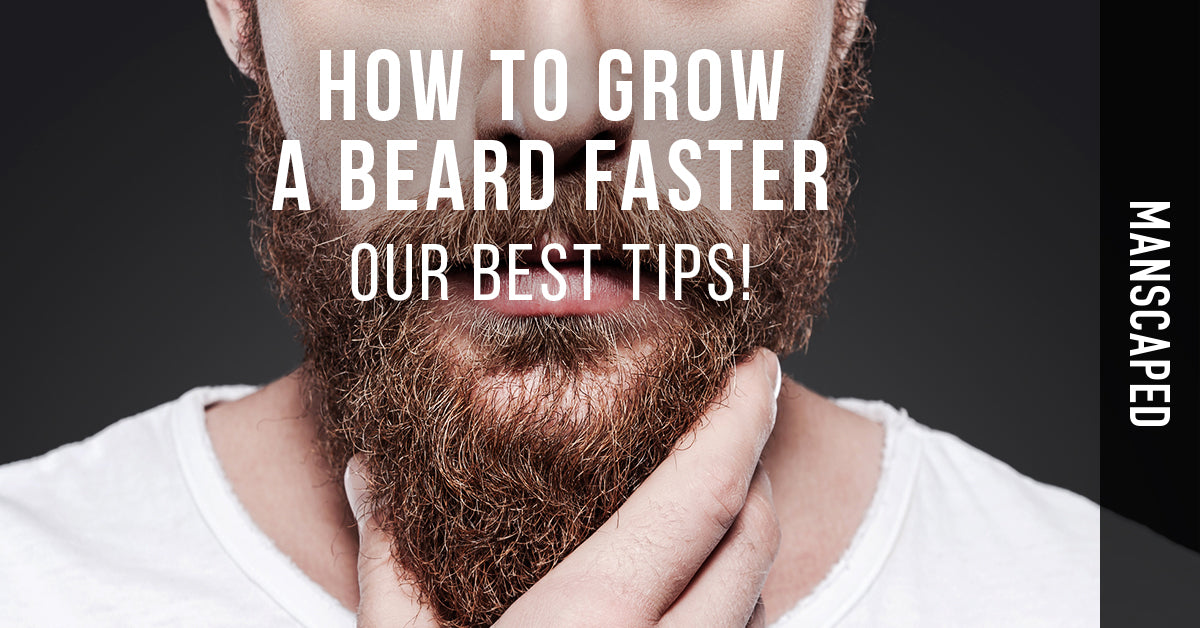 How to Grow a Beard Faster - Our Best Tips!