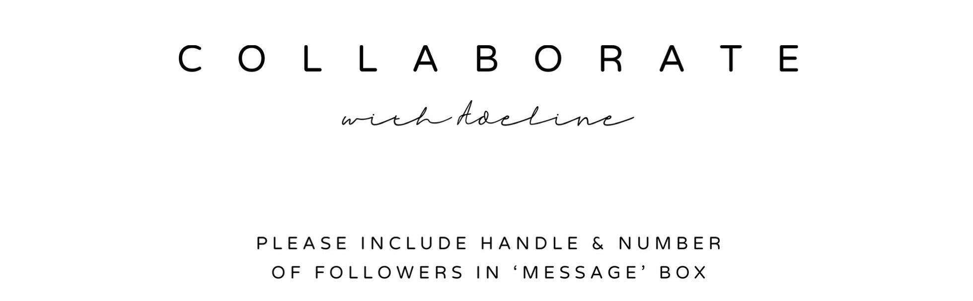 collaborate with us, please include instagram name and amount of followers in the message box.
