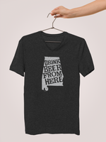 Alabama Drink Beer From Here® - V-Neck Craft Beer shirt