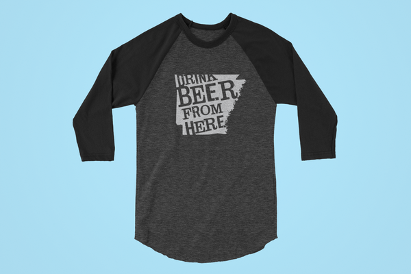 Arkansas Drink Beer From Here® - Craft Beer Baseball tee
