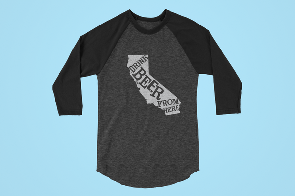 California Drink Beer From Here® - Craft Beer Baseball tee