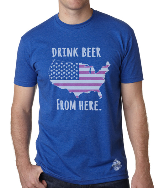 Craft Beer USA- United States- Drink Beer From Here tee