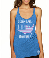 Craft Beer USA- United States- Women's Drink Beer From Here racerback tank