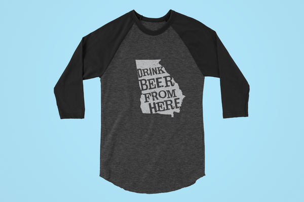 Georgia Drink Beer From Here® - Craft Beer Baseball tee