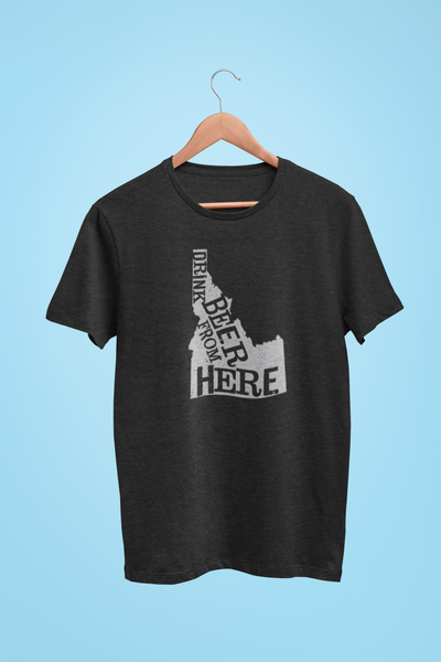 Idaho Drink Beer From Here® - Craft Beer shirt