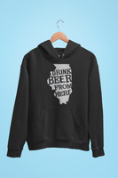 Illinois Drink Beer From Here® - Craft Beer Hoodie