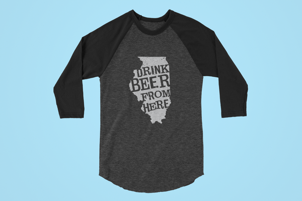 Illinois Drink Beer From Here® - Craft Beer Baseball tee