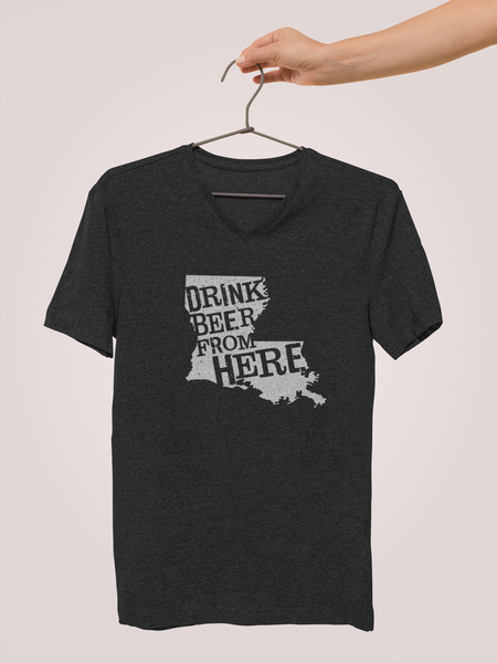 Louisiana Drink Beer From Here® - V-Neck Craft Beer shirt