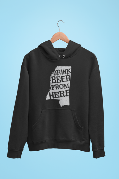 Mississippi Drink Beer From Here® - Craft Beer Hoodie