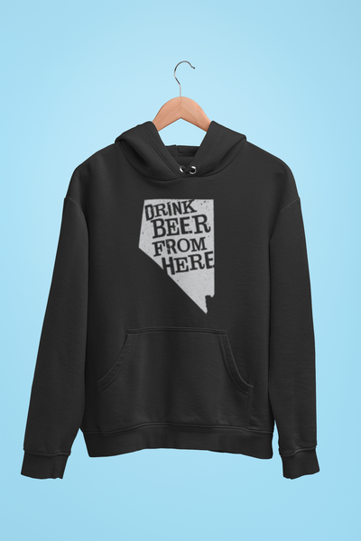 Nevada Drink Beer From Here® - Craft Beer Hoodie
