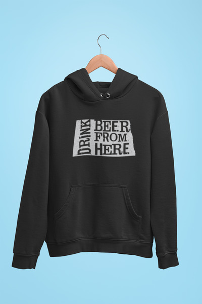 North Dakota Drink Beer From Here® - Craft Beer Hoodie