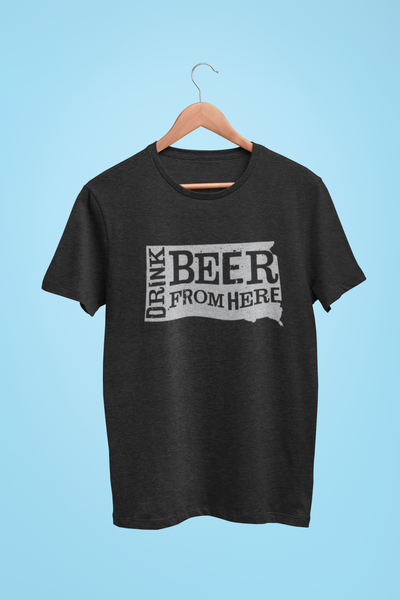 South Dakota Drink Beer From Here® - Craft Beer shirt