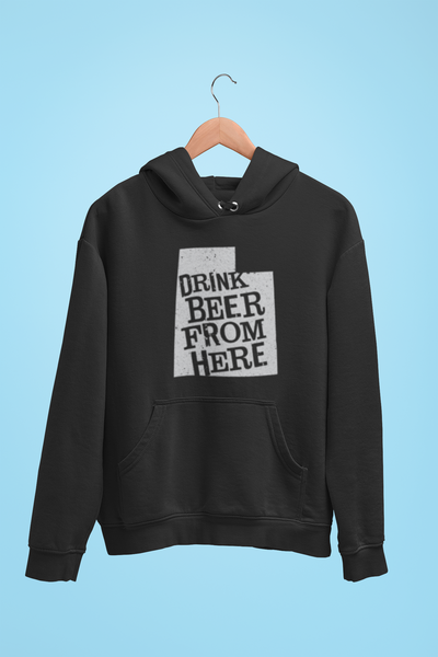 Utah Drink Beer From Here® - Craft Beer Hoodie