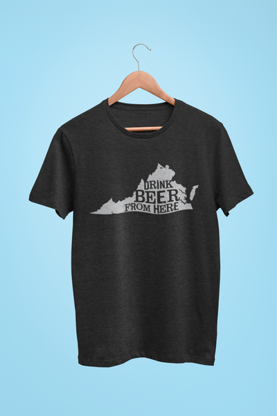 Virginia Drink Beer From Here® - Craft Beer shirt