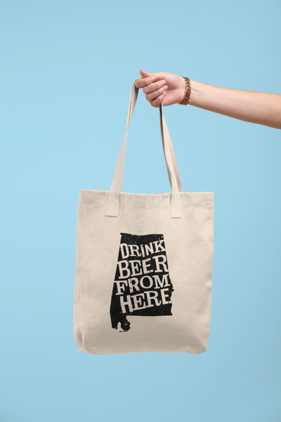 Alabama Drink Beer From Here® Tote