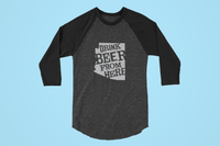 Arizona Drink Beer From Here® - Craft Beer Baseball tee