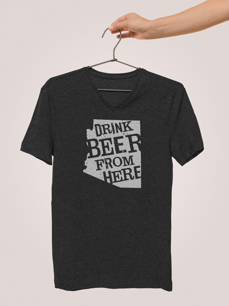 Arizona Drink Beer From Here® - V-Neck Craft Beer shirt