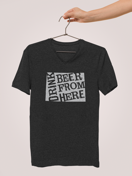 Colorado Drink Beer From Here® - V-Neck Craft Beer shirt