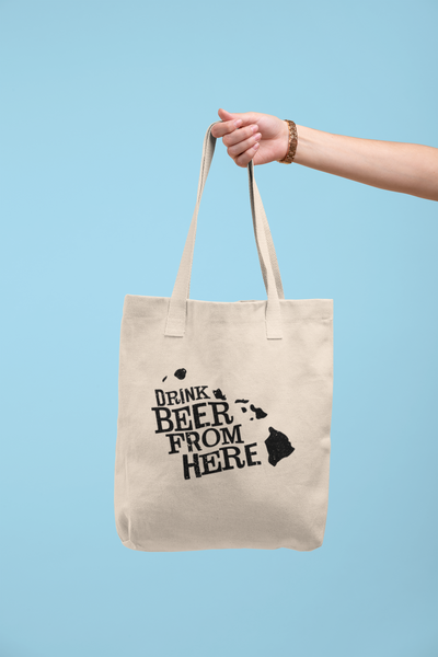 Hawaii Drink Beer From Here® Tote