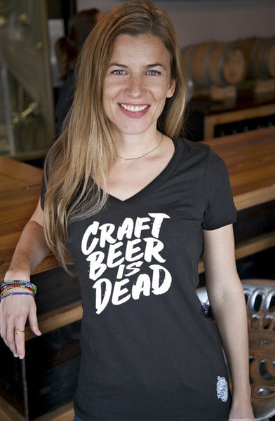 Craft Beer shirt- Craft Beer Is Dead! Women's v-neck