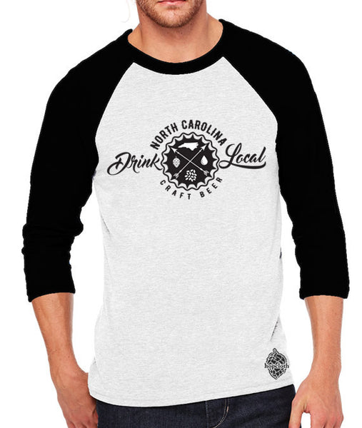 Craft Beer Shirt- Drink Local North Carolina Unisex Baseball Tee