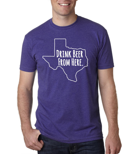 TCU- Drink Beer From Here- Texas- TX Craft Beer Shirt