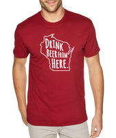 Badgers & Craft Beer- Drink Beer From Here- Wisconsin- WU Craft Beer Shirt