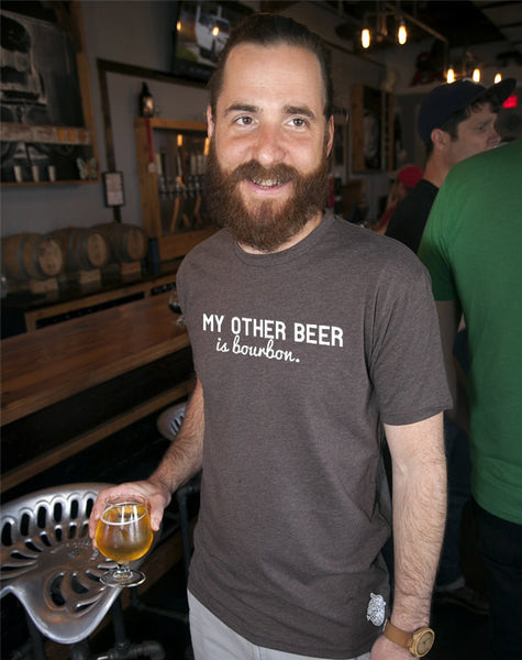 Craft Beer & Bourbon t-shirt- My Other Beer is Bourbon