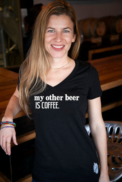 Coffee & Craft Beer- My Other Beer is Coffee- Women's v-neck