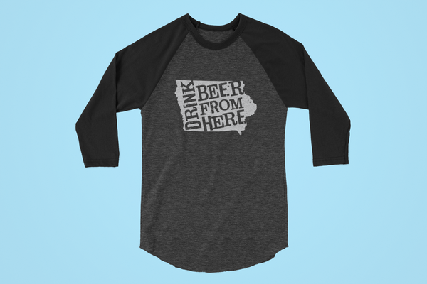 Iowa Drink Beer From Here® - Craft Beer Baseball tee