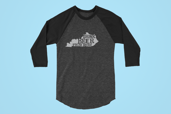 Kentucky Drink Beer From Here® - Craft Beer Baseball tee