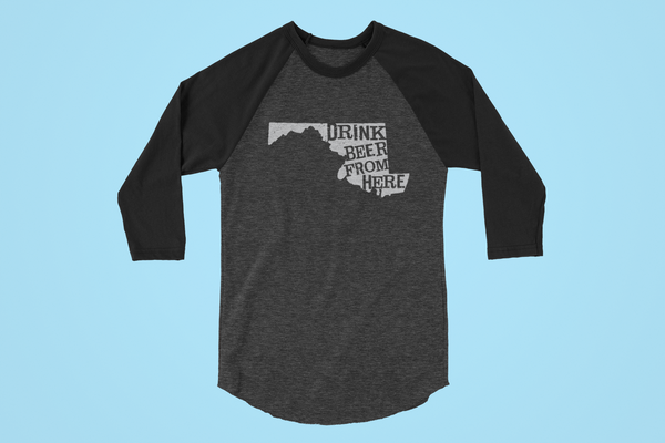 Maryland Drink Beer From Here® - Craft Beer Baseball tee