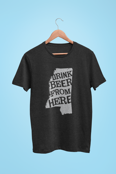 Mississippi Drink Beer From Here® - Craft Beer shirt