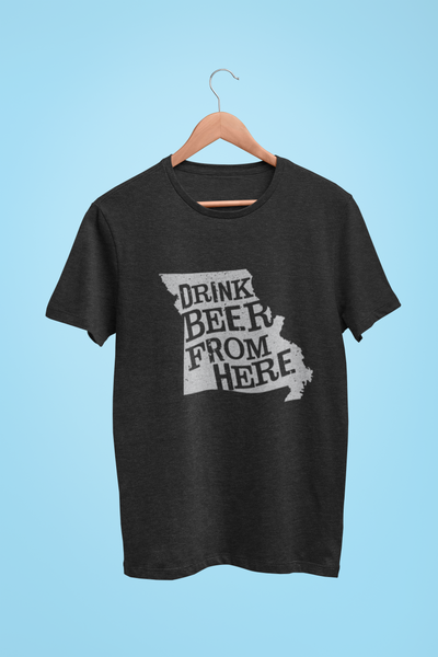 Missouri Drink Beer From Here® - Craft Beer shirt