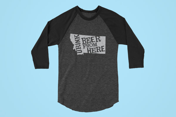 Montana Drink Beer From Here® - Craft Beer Baseball tee