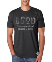Craft Beer shirt- Love Comes in All Shapes and Sizes- Men's tee