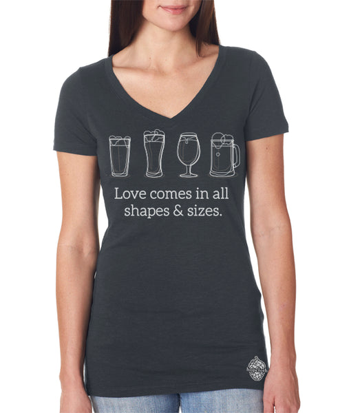 Craft Beer shirt- Love Comes in All Shapes and Sizes- Women's V-neck